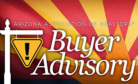 The Arizona Buyer's Advisory is a great resource for home buyers in performing their due diligence on a property or neighborhood.